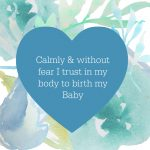 Calmbirth, Calmbirth® – Birth with Knowledge & Confidence, The Birthing Journey
